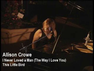 I Never Loved a Man (The Way I Love You) - Allison Crowe vid cap