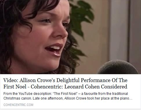 The First Noel - Allison Crowe - Cohencentric: Leonard Cohen Considered