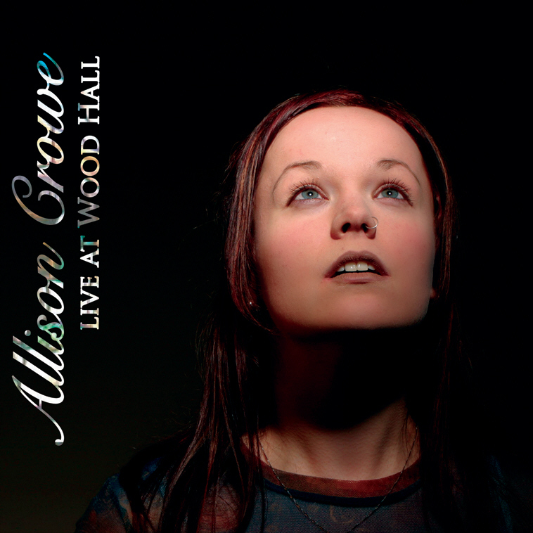 Allison Crowe Live at Wood Hall album cover art