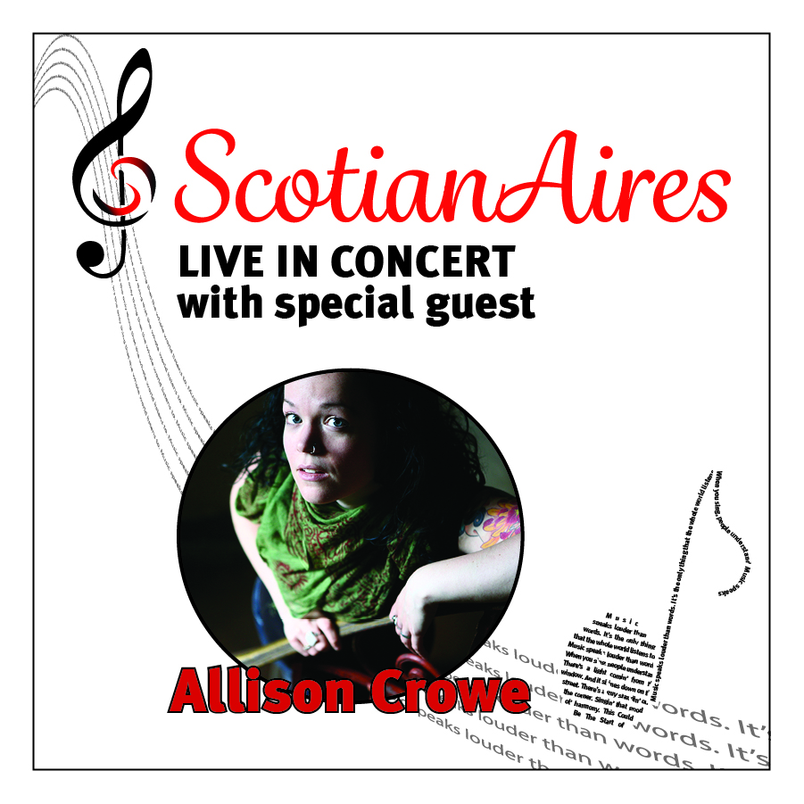 ScotianAires with Allison Crowe - Music Speaks Louder Than Words