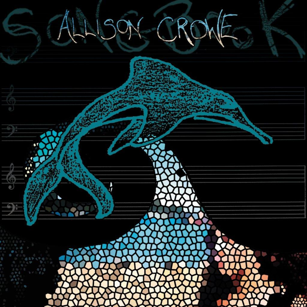 Songbook - Allison Crowe - album cover - Alix Whitmire design